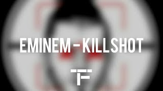 [TRADUCTION FRANÇAISE] Eminem - Killshot