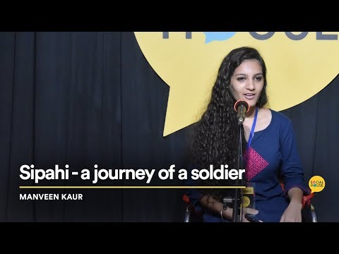 Sipaahi - A Journey of a Soldier | Manveen Kaur | The Social House Poetry | Whatashort