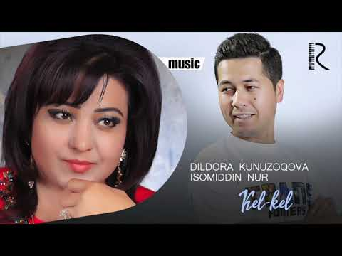 Dildora Kunuzoqova - Kel