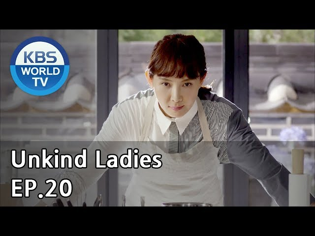 Unkind Ladies | 착하지 않은 여자들 EP.20 [SUB : KOR, ENG, CHN, MLY, VIE, IND]