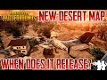 PUBG NEW DESERT MAP PHOTOS & INFO | PLAYERUNKNOWNS BATTLEGROUNDS DESERT MAP RELEASE DATE SPECULATION