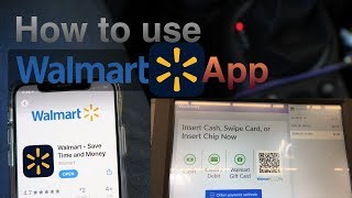Walmart App  Walmart Pay , How To Use It