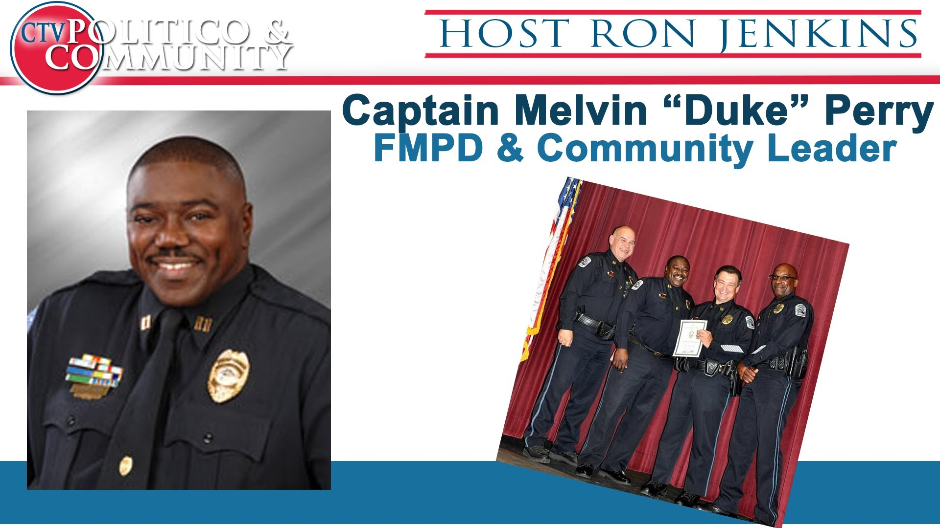 "[1-20-2016] CTV Politico & Community with Capt. Melvin ""Duke"" Perry  FMPD"