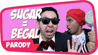 Begal - Sugar Maroon 5 Parodi #begal