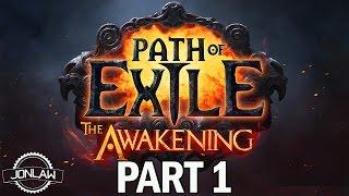 Path of Exile: Awakening Act 4 Walkthrough Part 1 - Let's Play Gameplay