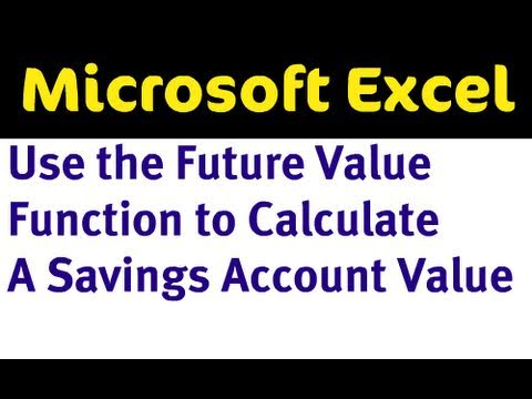 Future Value Function in Excel