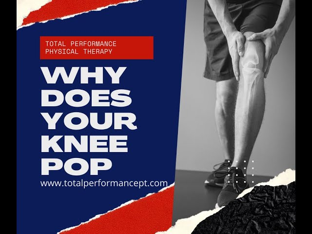 Why Does Your Knee Pop