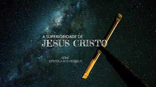 O Sacerdócio de Jesus é Superior - Hebreus 7.20-28 I Bel. Cleiton Quenã