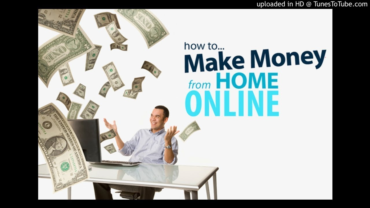How To Make Money From Home Make Money Online Youtube