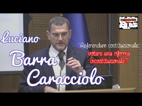 Luciano Barra Caracciolo - Referendum costituzionale: votare una riforma incostituzionale?