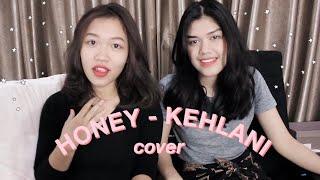 Honey - Kehlani (Duet Cover)