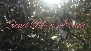 Send Me a Peach//The Blasting Company (Over the Garden Wall)//Lyrics