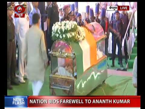 Nation bids farewell to Union Minister Ananth Kumar