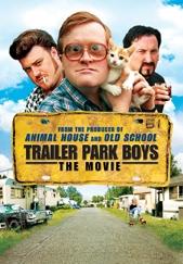 Trailer Park Boys -- The Movie