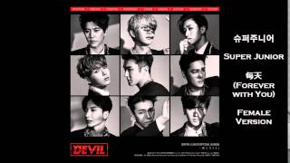 Super Junior - 每天 (Forever with You) Female Version
