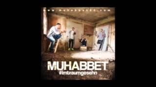 Muhabbet - getrennte Wege