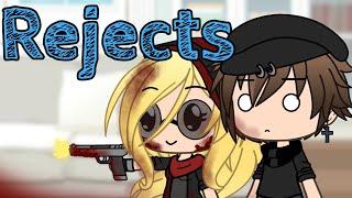 Rejects | Skit (Gacha Life)