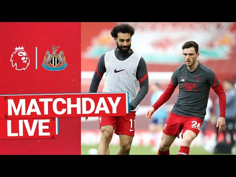 Matchday Live: Liverpool vs Newcastle Utd | Build up from Anfield