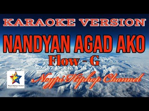 Nandyan Agad Ako | KARAOKE VERSION | - Flow G | Instrumental Beat