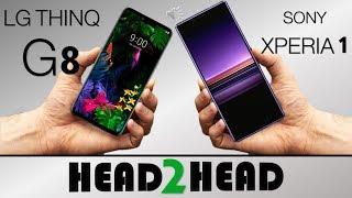 Sony Xperia - LG G8 Thinq  VS  Sony Xperia 1