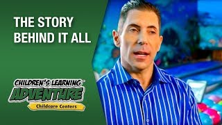 Children's Learning Adventure®- The Story Behind it All