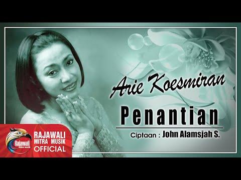 Arie Koesmiran - Penantian [OFFICIAL]