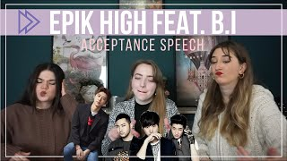 EPIK HIGH - 수상소감 (Acceptance Speech) (Feat. B.I) | REACTION | THEY DID THAT?!