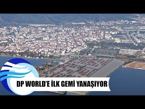 DP World'e ilk gemi yanaşıyor