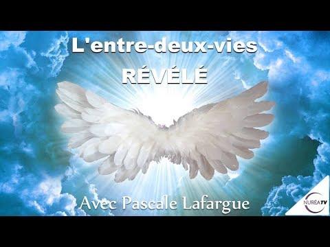 24/05/18 « L'Entre-deux-vies Révélé » avec Pascale Lafargue - NURÉA TV