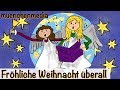 ⭐️  Fröhliche Weihnacht überall - Weihnachtslieder deutsch | Kinderlieder deutsch - muenchenmedia