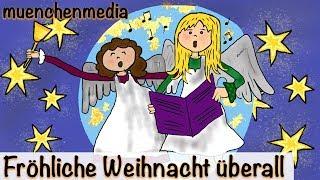 Weihnachtslieder deutsch - Fröhliche Weihnacht überall