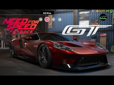 Need For Speed Payback  Ford Gt Vehicle Customization