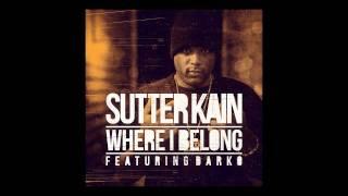 Sutter Kain - Where I Belong (2011)