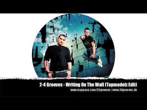 2-4 Grooves – Writing on the wall Lyrics | Genius Lyrics