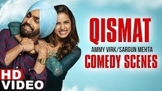 Qismat| Comedy Scene 3 | Ammy Virk | Sargun Mehta | Speed Records