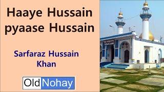 Haaye Hussain pyaase Hussain