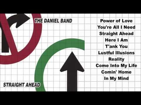 Daniel Band -- Straight Ahead  (Full Album)