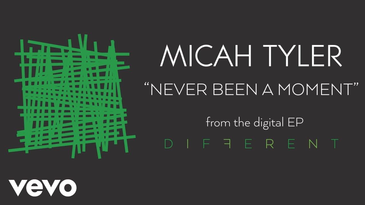 Micah Tyler - Never Been a Moment (Audio)