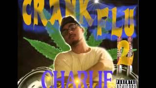 Charlie Crankington - Boosted [Prod  by SpeakerKnockerz] (Crank Flu 2)