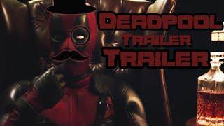 Deadpool | Дэдпул Трейлер трейлера на русском [twoZERONE]