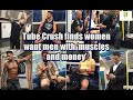 Tube Crush finds women want men with 'muscles and money'