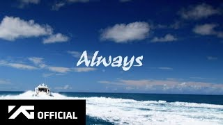 BIGBANG - ALWAYS M/V MP3