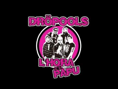 Dröpools - Jordi El Guapo