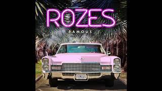 """ROZES """"FAMOUS"""" (Official Audio)"""