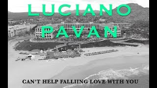 Luciano Pavan - Can't Help Falling In Love - Violin version