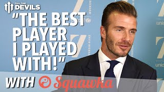 Scholes or Zidane: Who's Better? Beckham Exclusive! | With Squawka/UNICEF