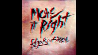 Felguk feat. Sirreal-Move It Right{HD}