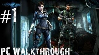 Resident Evil: Revelations - Walkthrough - PC (Max Settings) - Episode 1 - Part 1 - Into The Depths