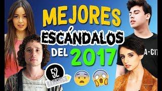 LOS MEJORES ESCÁNDALOS DEL 2017 - 52 RANKINGS