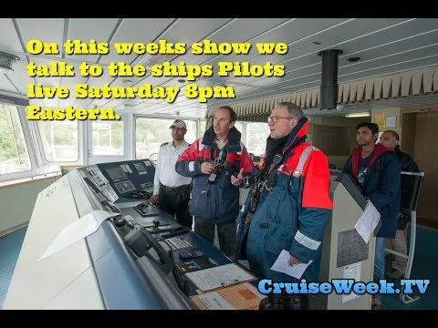 CruiseWeekTV LIVE - All about cruise ship pilots what do ships pilots do